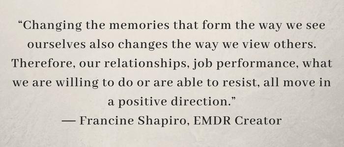 francine shapiro, rancine shapiro quote, emdr founder, emdr creator, emdr therapy for men, emdr, emdr therapy
